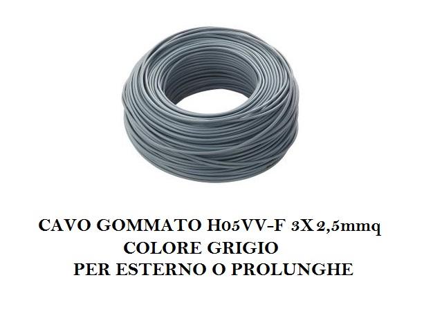 cavo gommato h05vv f 3x2 5mmq grigio per esterno o