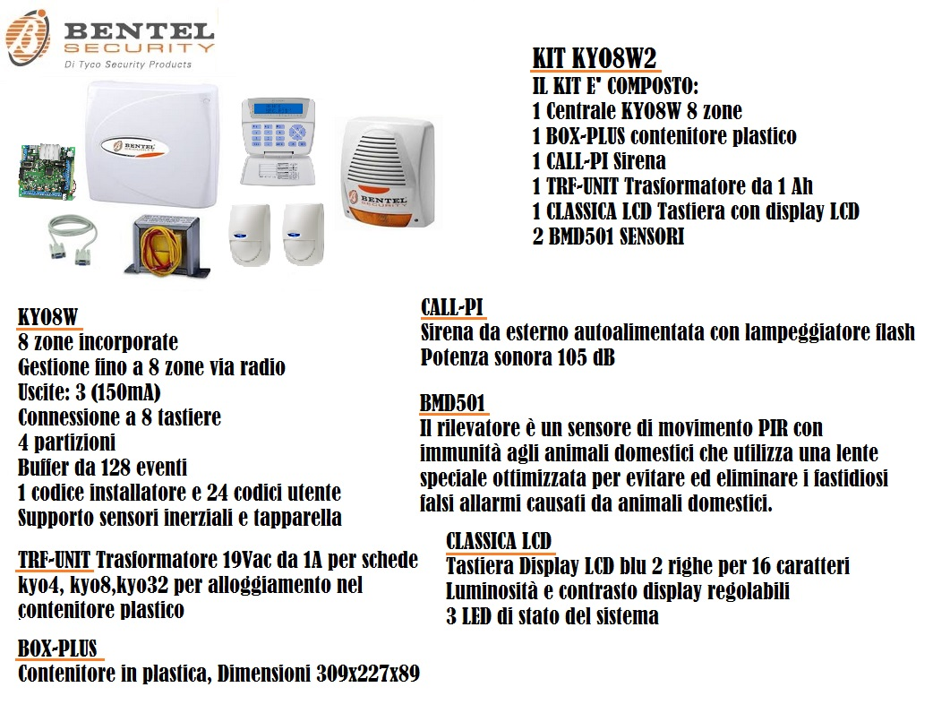 Kit allarme bentel security kyo8w2 centrale 8 zone for Bentel call pi